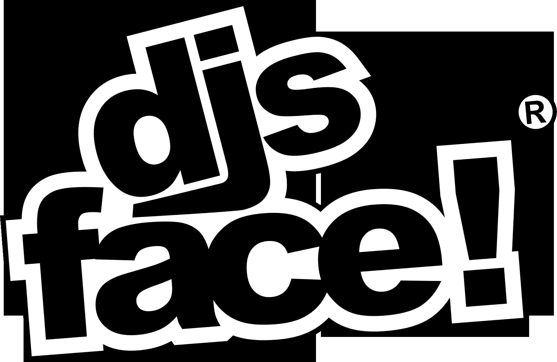 djs-face!®